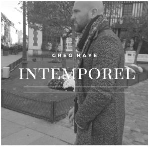 Intemporel Greg Haye